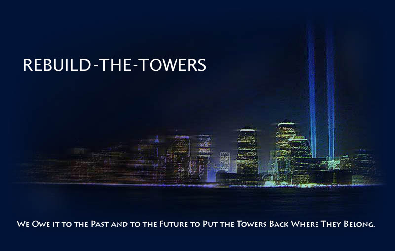 Rebuild the Twin Towers